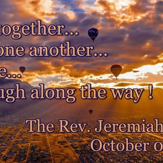 Sunday Sermon ~  October 06, 2019