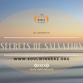 Secrets of Salvation (Revealed) -DJ SAMROCK