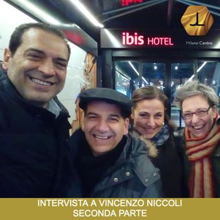 Intervista a Vincenzo Niccoli - Seconda Parte  🎧🇮🇹