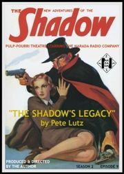 THE SHADOW: THE SHADOW'S LEGACY