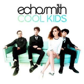 030 Echosmith - Cool Kids