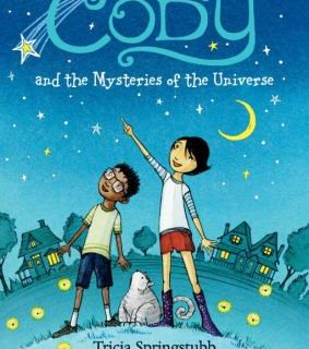 Episode 102 - Cody and the Mysteries of the Universe by Tricia Springstubb