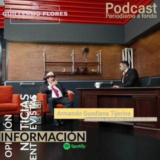 Entrevista con Armando Guadiana Tijerina precandidato de MORENA a la alcaldía de Saltillo