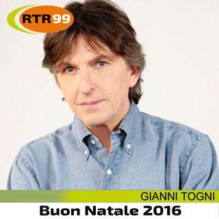 RTR 99 Gianni Togni Auguri di Natale 2016