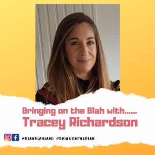 Blah with......Tracey Richardson from Positive in Mind | S1 E06