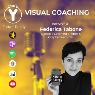 """Visual Coaching"" con Federica Tabone [Future-Ready]"