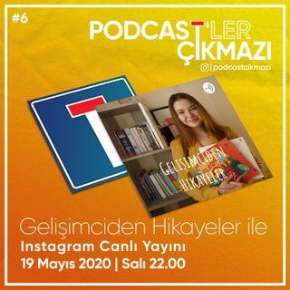 Podcast'ler Çıkmazı #6: Gelişimciden Hikayeler Podcast ile Çocuk Gelişimi Muhabbeti