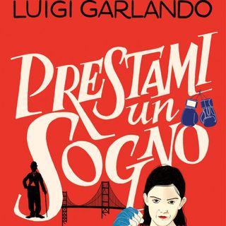 """Luigi Garlando """"Prestami un sogno"""""""