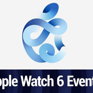 Apple Watch 6 Event September 15th | TWiT Bits