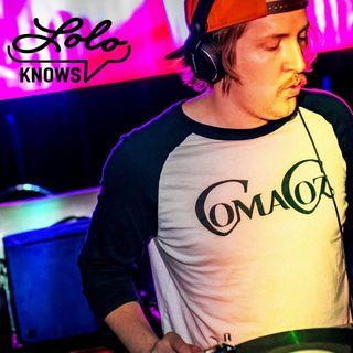 LOLO Knows DJ Mix... Coma Coz, Squared, Columbus
