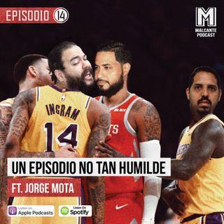E14- Un episodio no tan humilde Ft. Jorge Mota