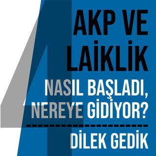 """SEKÜLER YAŞAM, AKP VE LAİK DEVLET"""