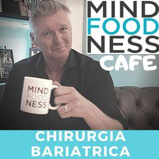#014- CHIRURGIA BARIATRICA - la risposta se..non funziona!