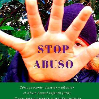 """Mágica Vida 172. """"Stop abuso sexual infantil"""" Como prevenir, detectar y afrontar. Margarita García Marqués."""