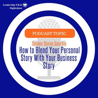 Speaker Stories Saturday - How to Blend Your Personal Story With Your Business Story | Lakeisha McKnight