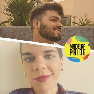 Quebrar preconceitos com Madeira Pride - BdP T01 EP07