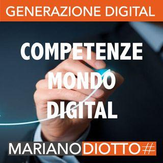Puntata 3: Le competenze per entrare nel mondo digital