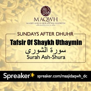 Surah Ash-Shura Ayah 11 Pt 5