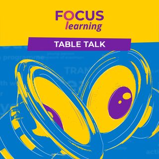 SELF RECOGNITION & DOCUMENTATION OF LEARNING - Focus: Learning Table Talk 7