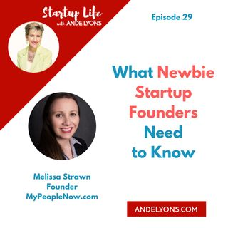 What Newbie Startup Founders Need to Know
