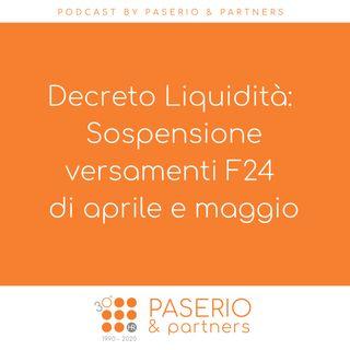Decreto Liquidità – Sospensione versamenti F24 di aprile e maggio