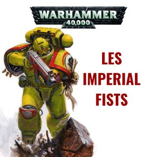 Les Imperial Fists