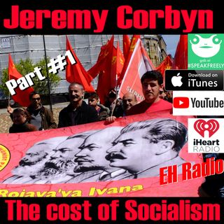 Morning moment Jeremy Corbyn The cost of Socialism Part #1 April 10 2018