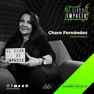 Constancia, Disciplina y Perseverancia | Charo Fernández | E8T2