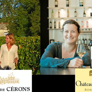 Ep 316: Women of Bordeaux with Caroline Perromat of Ch Cerons and Sylvie Courselle of Ch Thieuley
