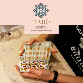Tarò - Puntata 6 - Come scegliere le vostre carte e trovare la quintessenza