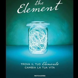 1 - THE ELEMENT: Ecco perché leggerlo può salvarti la vita