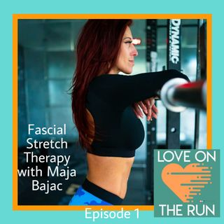 Fascial Stretch Therapy with Maja Bajac - Maja shares about her international journey with fitness, and the benefits of FST.