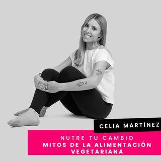 Cap. 11 - Celia - Mitos de la alimentación vegetariana