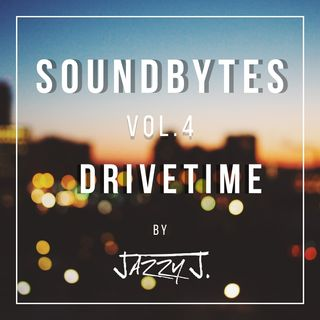 Soundbytes vol. 4 - Drivetime