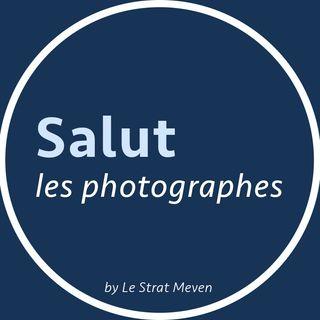 salut les photographes