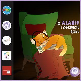 O Alanie i odkryciu roku | bajka | Bajką po Łodzi 🕵️♂️