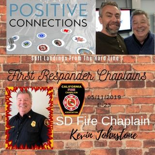 First Responder Chaplains: Soft Landings From The Hard Line: SD Fire Chaplain Kevin Johnstone