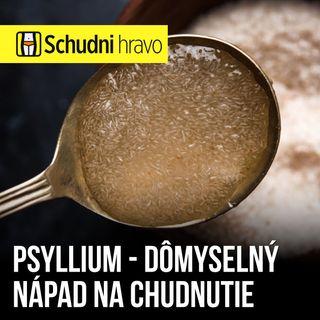 Psyllium – Žeby náhrada za tablektky na chudnutie?