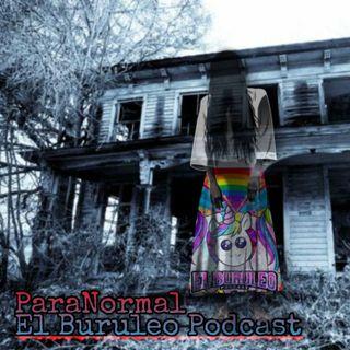 Buruleando S2-Ep6: Historias Paranormales