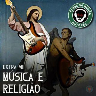 Extra 08 - Música e Religião