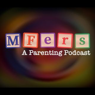 Mother F***ers: A Parenting Podcast Trailer - Coming Soon!