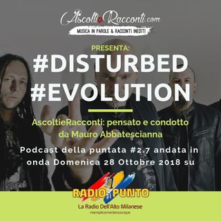 Radio Punto | #2.7 Disturbed - Evolution 28-10-2018