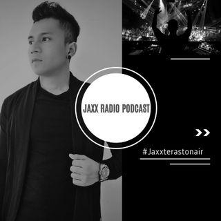 Jaxxterast : Podcast Show [2019]