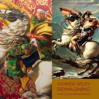Episode 14: Kehinde  Wiley: Reimagining Napoleon Bonaparte