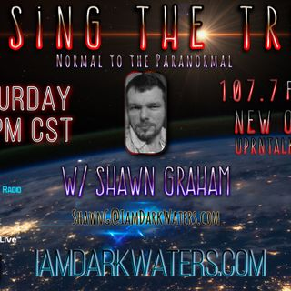 Chasing The Truth W. Shawn G. Live 7-9p cst tonight Listen & chat:March 2 2020