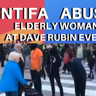 ANTIFA ABUSES SENIOR AT DAVE RUBIN EVENT