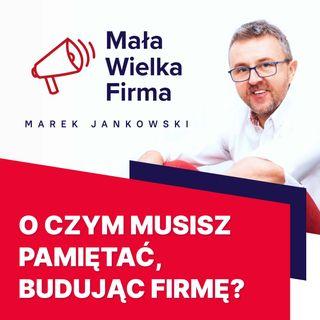 136: Trzy filary sukcesu firmy – Marta Krasnodębska