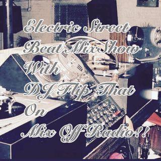 Electric Street Beat MixShow 6/22/20 (Live DJ Mix)