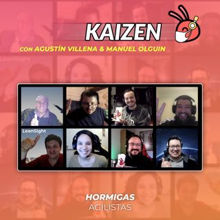 EP57-Kaizen con Agustin Villena & ManuelOlguin