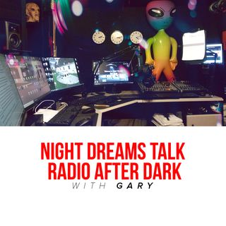 Night Dreams Talk Radio